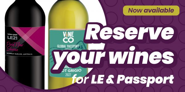 Reserve your Limited Edition and Passport wines today!